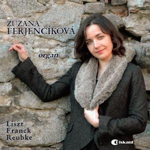 Organové skladby F. Liszt, C. Franck a J. Reubke; interpret Z. Ferjenčíková